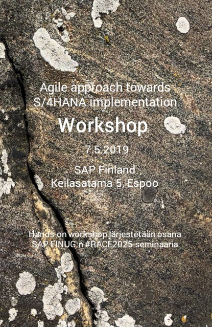 WORKSHOP 7.5.2019: Agile approach towards S/4HANA implementation