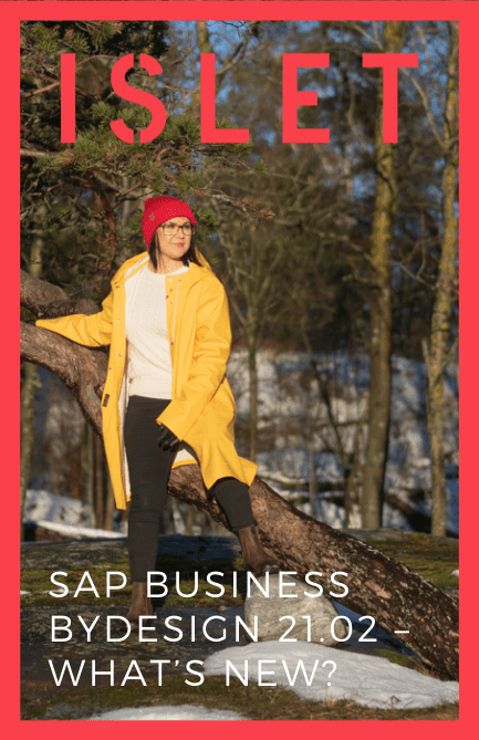 SAP Business ByDesign 21.02 – What's new?