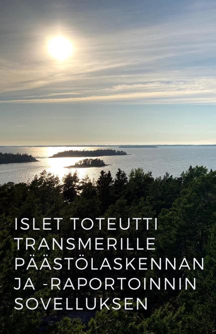 Islet toteutti Transmerille päästölaskennan ja -raportoinnin sovelluksen vastuullisuustyön tueksi